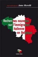 Consigli di lettura: Recherches nouvelles sur l'immigration italienne en Belgique